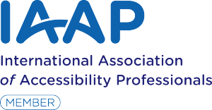 Member of the International Association of Accessibility Professionals